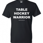 Table-hockey-warrior-tshirt